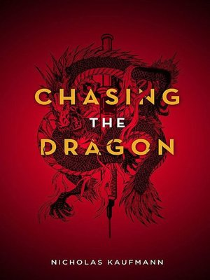 cover image of Chasing the Dragon