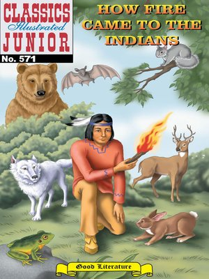 cover image of How Fire Came to the Indians
