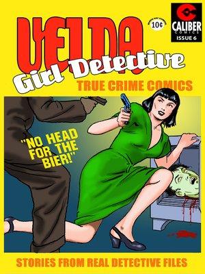 cover image of Velda: Girl Detective, Issue 6