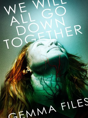 cover image of We Will All Go Down Together