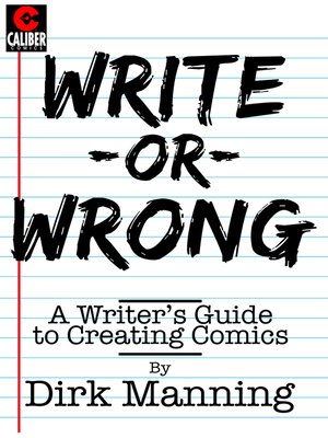 cover image of Write or Wrong: A Writer's Guide to Creating Comics