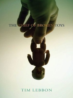 cover image of The Thief of Broken Toys