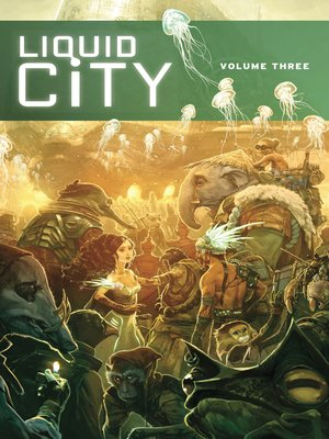 cover image of Liquid City (2014), Volume 3