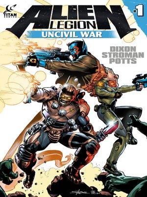 cover image of Alien Legion: Uncivil War, Issue 1