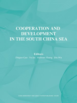 cover image of Cooperation and Development in the South China Sea, Volume 1