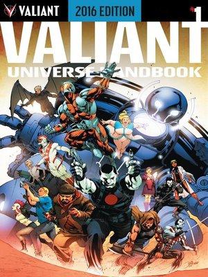 cover image of Valiant Universe Handbook: 2016 Edition