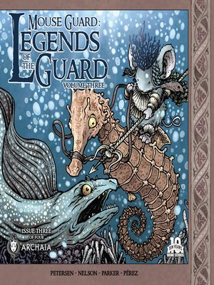cover image of Mouse Guard Legends of the Guard, Volume 3, Issue 3