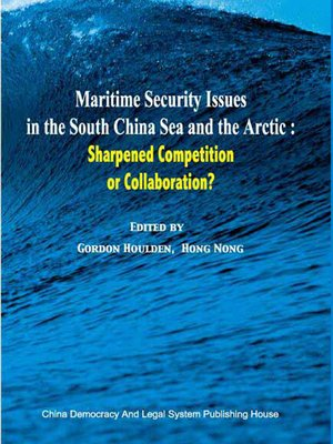 cover image of Maritime Security Issues in the South China Sea and the Arctic