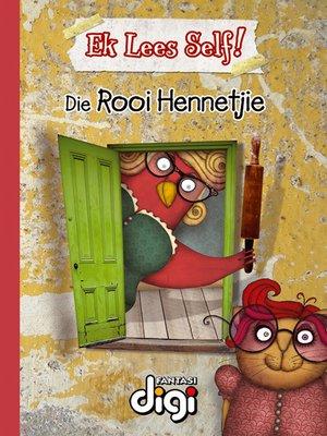 cover image of Ek lees Self! Die Rooi Hennetjie