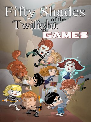 cover image of 50 Shades of the Twilight Games
