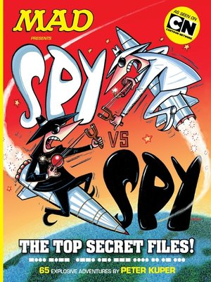 cover image of MAD Presents: Spy vs. Spy - The Top Secret Files!