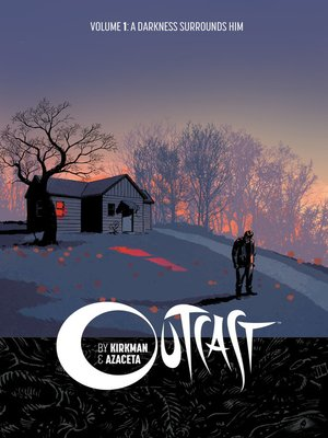 cover image of Outcast by Kirkman & Azaceta (2014), Volume 1