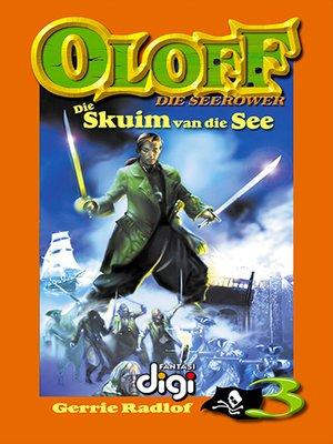 cover image of Die Skuim van die See