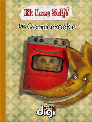 cover image of Ek Lees Self! Die Gemmerkoekie