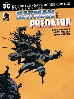 cover image of Batman vs. Predator