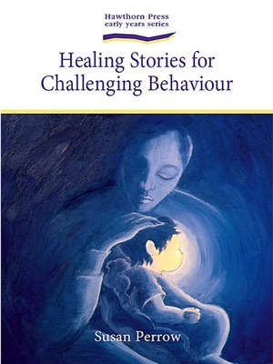 cover image of Healing Stories for Challenging Behaviour