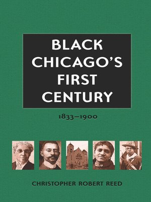 cover image of Black Chicago's First Century