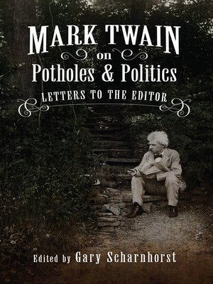 cover image of Mark Twain on Potholes and Politics