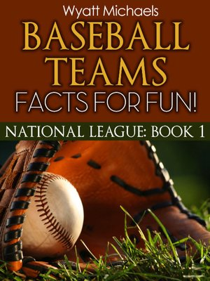 cover image of Baseball Teams Facts for Fun! National League, Book 1