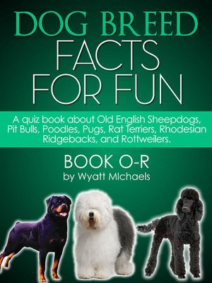 cover image of Dog Breed Facts for Fun! Book O-R