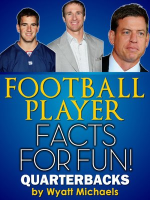 cover image of Football Player Facts for Fun! Quarterbacks