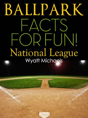 cover image of Ballpark Facts for Fun! National League