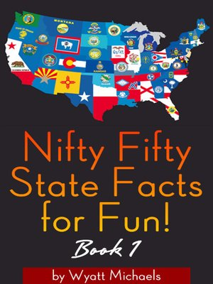 cover image of Nifty Fifty State Facts for Fun! Book 1