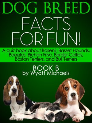 cover image of Dog Breed Facts for Fun! Book B