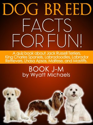 cover image of Dog Breed Facts for Fun! Book J-M
