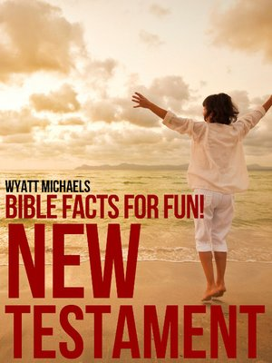 cover image of Bible Facts for Fun! New Testament