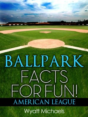cover image of Ballpark Facts for Fun! American League