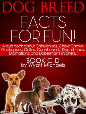 cover image of Dog Breed Facts for Fun! Book C-D