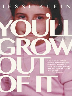 cover image of You'll Grow Out of It
