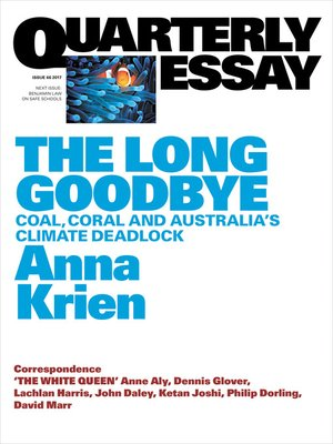 quarterly essay audiobook Quarterly essay 66 the long goodbye: coal, coral and australia's climate  deadlock $699 kindle edition into the woods: the battle for tasmania's  forests.