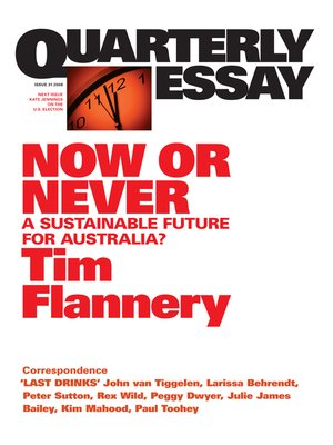 cover image of Quarterly Essay 31 Now or Never