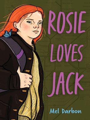 cover image of Rosie Loves Jack