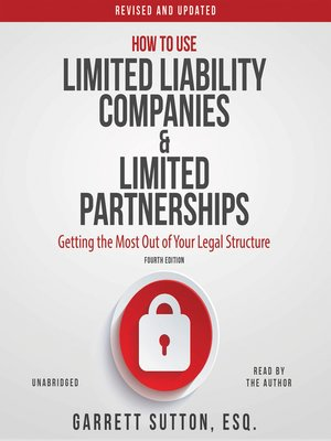 cover image of How to Use Limited Liability Companies and Limited Partnerships