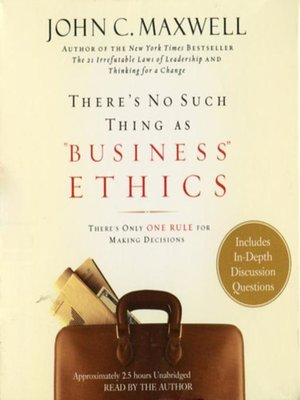 "cover image of There's No Such Thing as ""Business"" Ethics"