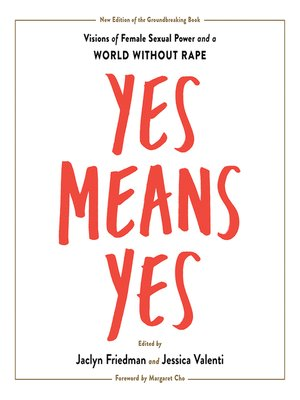 cover image of Yes Means Yes!