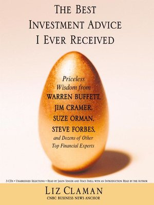 cover image of The Best Investment Advice I Ever Received