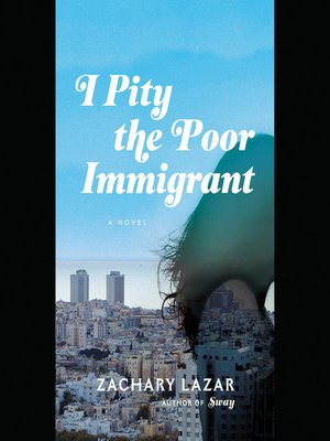 cover image of I Pity the Poor Immigrant