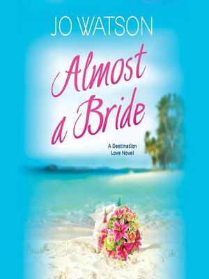 cover image of Almost a Bride