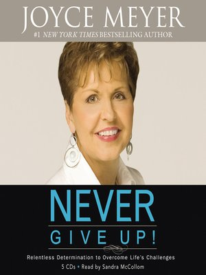 cover image of Never Give Up!