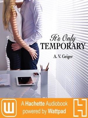 It's Only Temporary : A Hachette Audiobook powered by Wattpad Production - Audiobook
