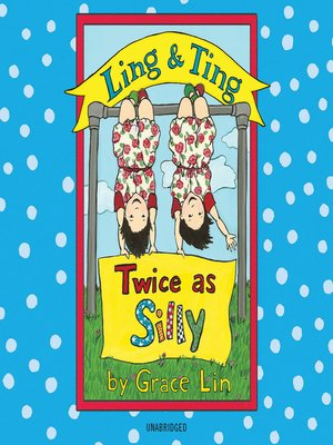 cover image of Ling & Ting: Twice as Silly