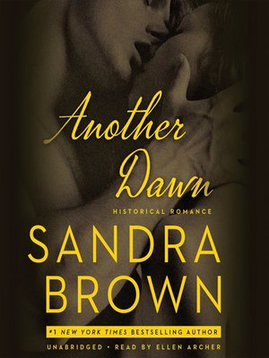 Sandra brown overdrive rakuten overdrive ebooks audiobooks and another dawn sandra brown author fandeluxe Images