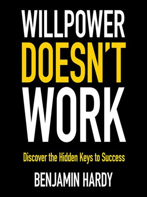cover image of Willpower Doesn't Work