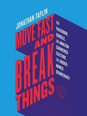 cover image of Move Fast and Break Things
