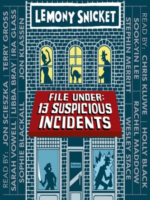 cover image of File Under: 13 Suspicious Incidents