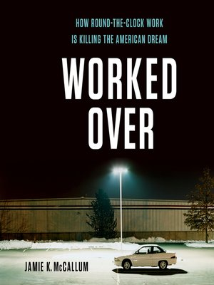 cover image of Worked Over